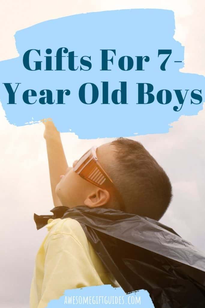 Gifts For 7-Year Old Boys